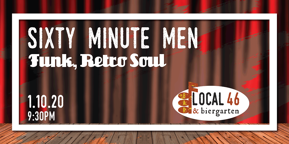 Live Music from Sixty Minute Men at Local 46