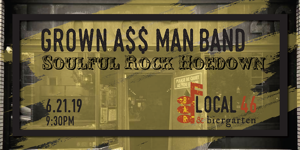 Live Music with GrownA$$ Man Band at Local 46
