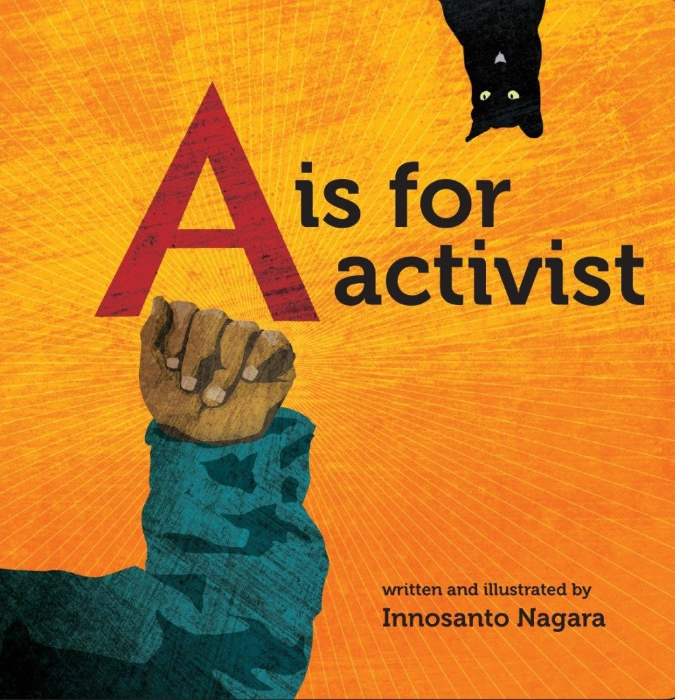 A Is For Activist by Innosanto Nagara.jp