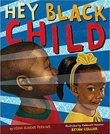 Hey Black Child by Useni Eugene Perkins.
