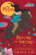 Mulan, Before the Sword by Grace Lin