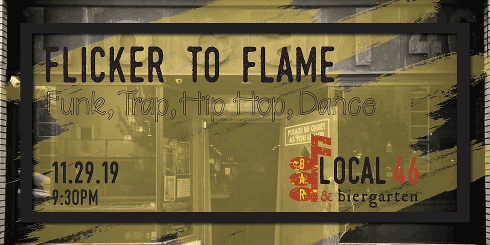 Live Music from Flicker to Flame at Local 46