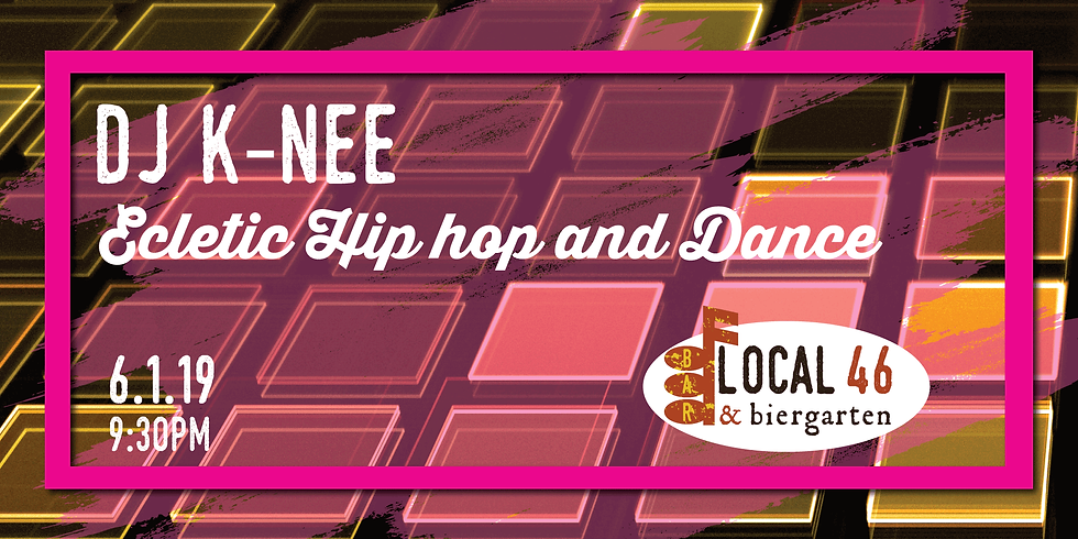 Live Music with DJ K-Nee at Local 46