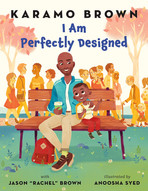 I Am Perfectly Designed by Karamo Brown.