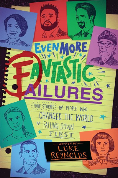 Even More Fantastic Failures by Luke Reynolds