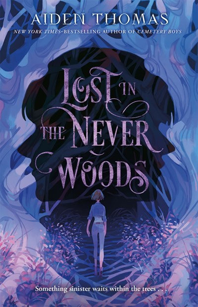 Lost in the Never Woods by Aiden Thomas (3/23)