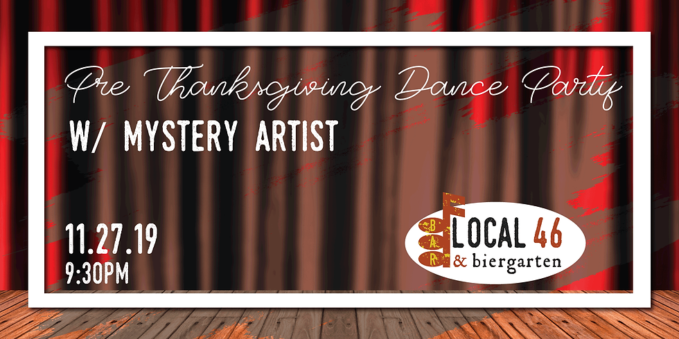 Pre Thanksgiving Dance Party at Local 46