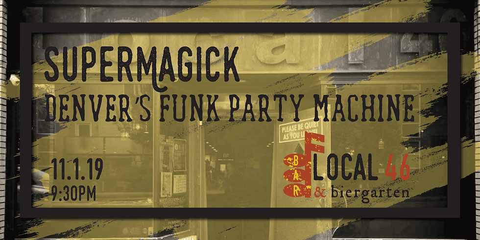 Live Music from Supermagick at Local 46