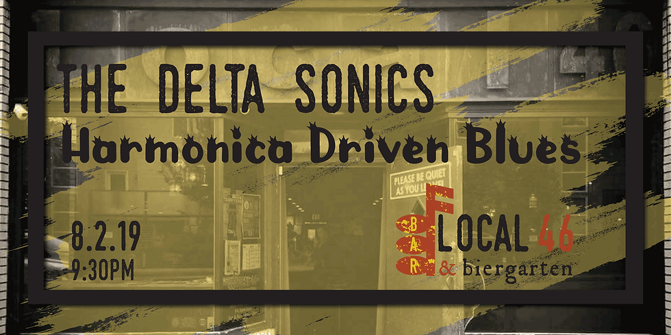 Live Music with The Delta Sonics at Local 46