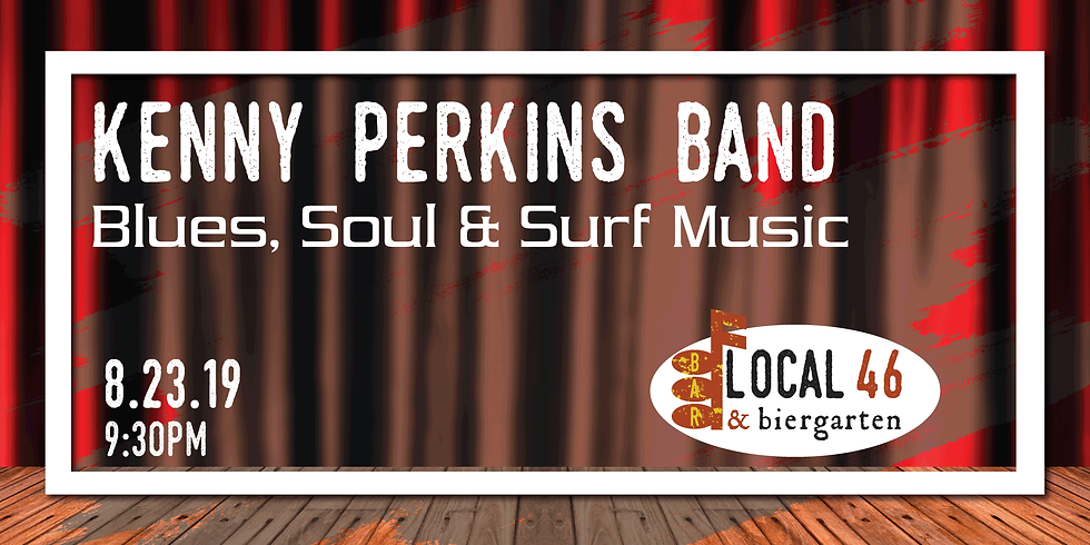 Live Music with the Kenny Perkins Band at Local 46