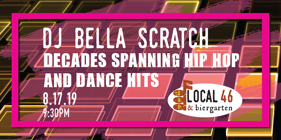 Live Music with DJ Bella Scratch at Local 46