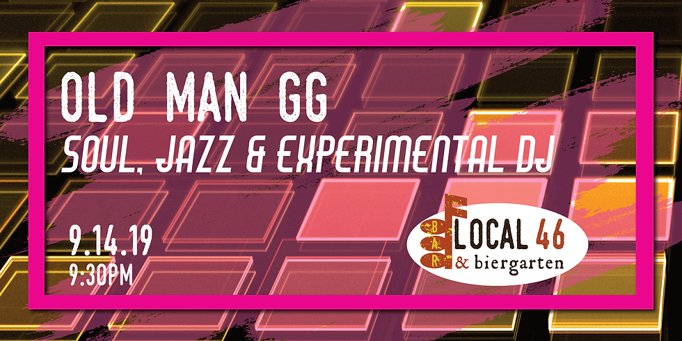 Live Music with DJ Old Man GG at Local 46