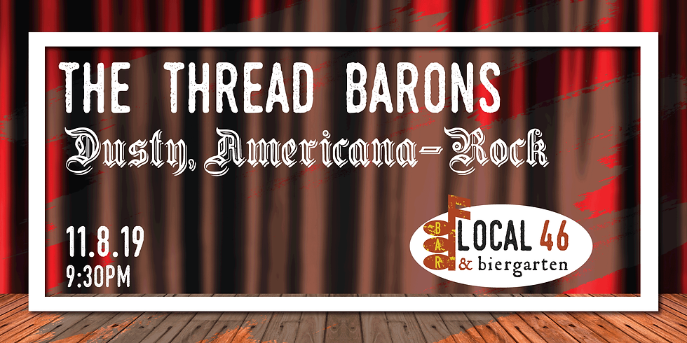 Live Music from The Thread Barons at Local 46