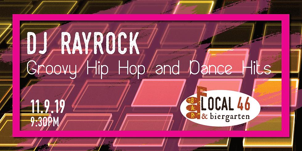 Live Music from DJ Rayrock at Local 46