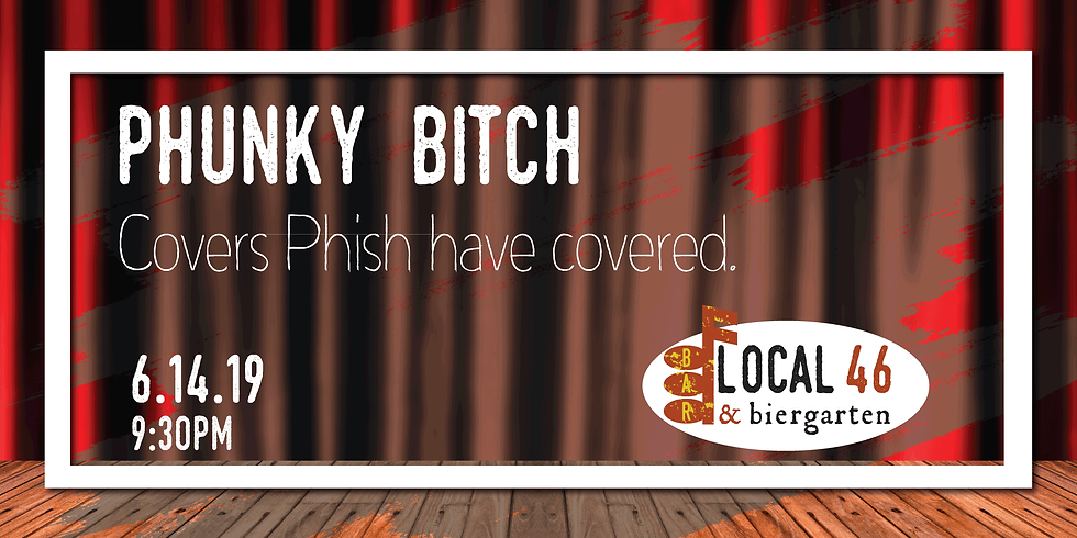 Live Music with Phunky Bitch at Local 46