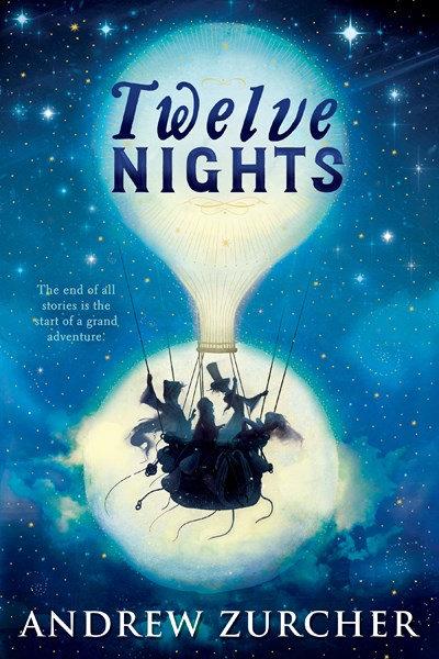 Twelve Nights by Andrew Zurcher (2/16)