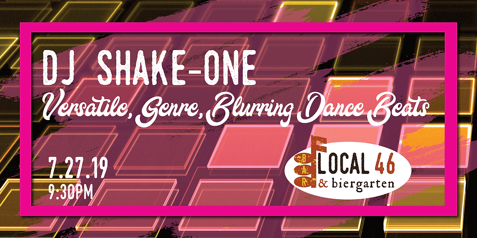 Live Music with DJ Shake-One at Local 46