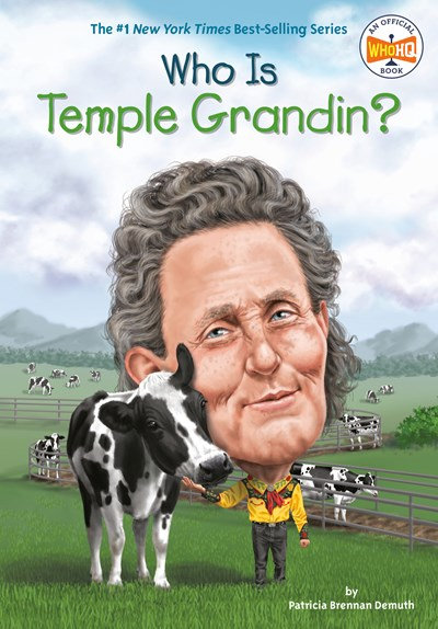 Who Is Temple Grandin? by Patricia Brennan Demuth