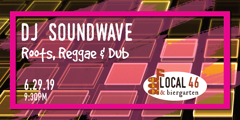Live Music with DJ Soundwave at Local 46