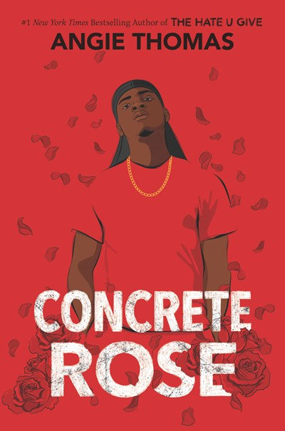 Concrete Rose by Angie Thomas (Signed Edition)