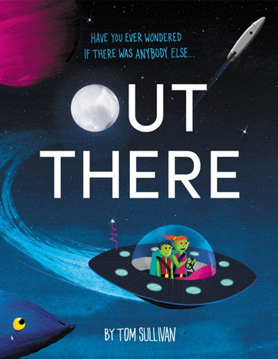 Out There by Tom Sullivan