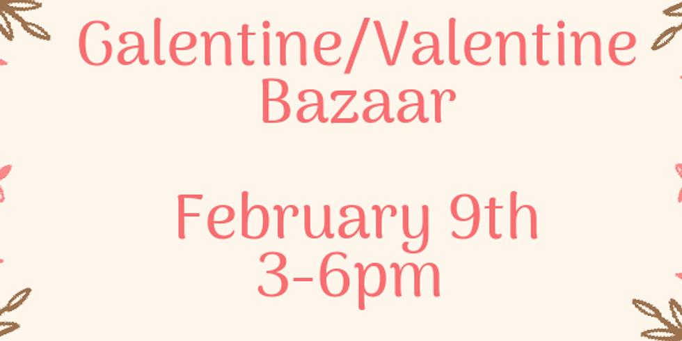 Galentine/Valentine Bazaar