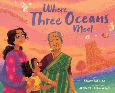 Where Three Oceans Meet by Rajani LaRocca (8/24)