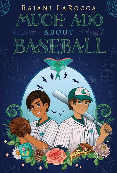 Much Ado About Baseball by Rajani LaRocca (6/15)