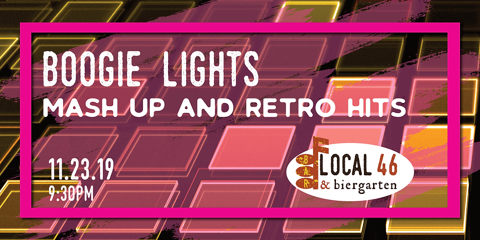 Live Music from Boogie Lights at Local 46