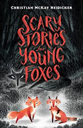 Scary Stories for Young Foxes.jpg