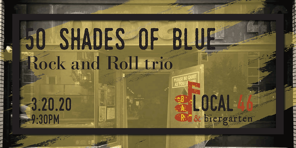 Live Music from 50 Shades of Blue at Local 46