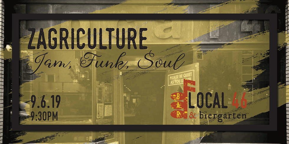 Live Music with Zagriculture at Local 46