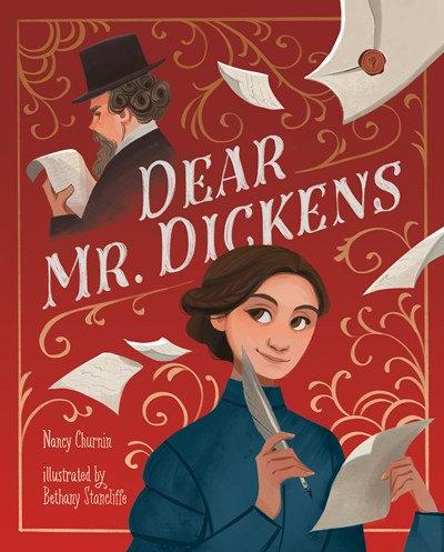 Dear Mr. Dickens by Nancy Churnin (10/1)