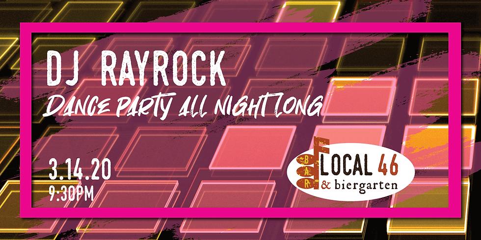 Dance Music from DJ RayRock at Local 46