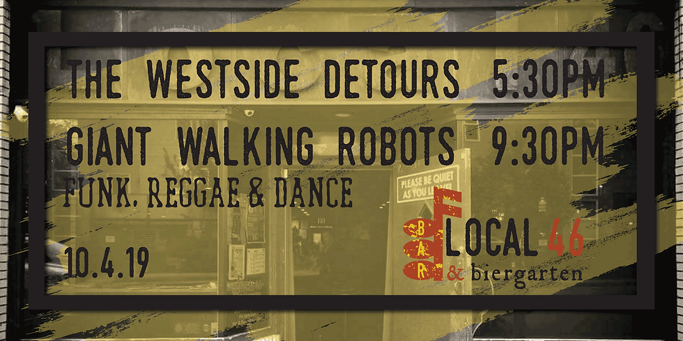 Live Music with The Westside Detours & Giant Walking Robots at Local 46