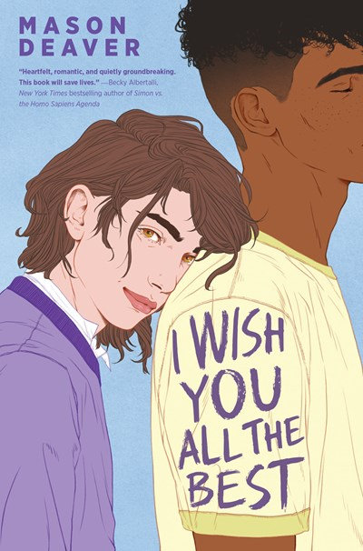 I Wish You All the Best by Mason Deaver (Paperback)