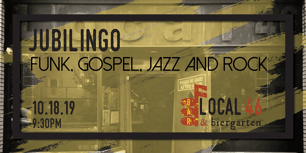 Live Music with Jubilingo at Local 46