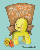 The Box Turtle by Vanessa Roeder