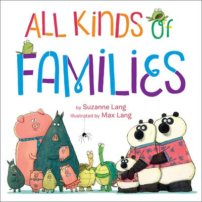 All Kinds of Families by Suzanne Lang
