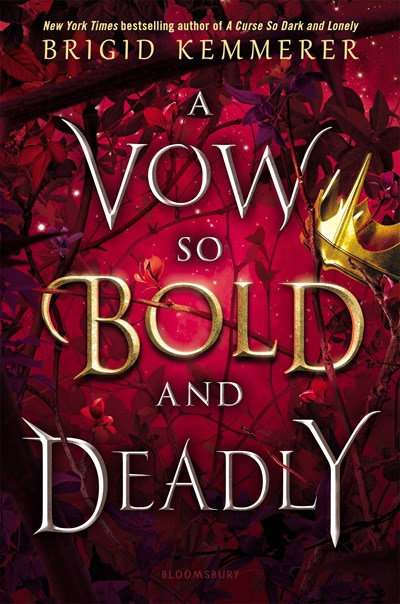A Vow So Bold and Deadly by Brigid Kemmerer (1/26)