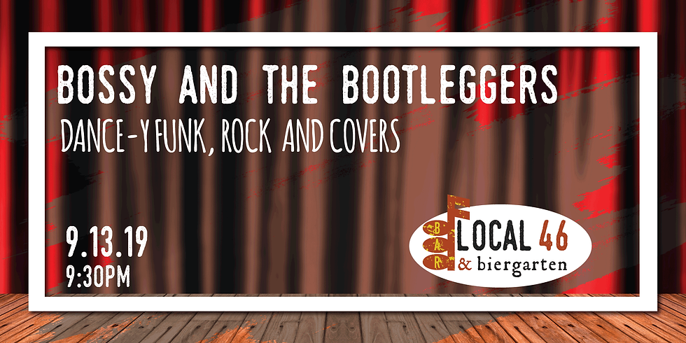 Live Music with Bossy and the Bootleggers at Local 46