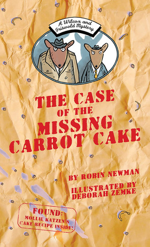 The Case of the Missing Carrot by Robin Newman
