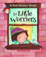 A Feel Better Book for Little Worriers b