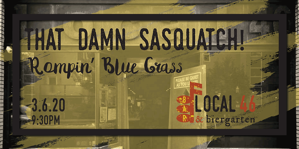 Live Music from That Damn Sasquatch at Local 46