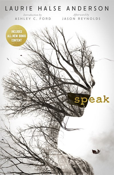Speak 20th Anniversary Edition by Laurie Halse Anderson