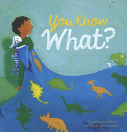 You Know What? by Carol Gordon Ekster