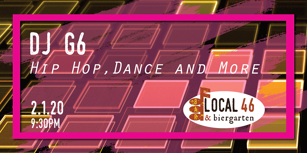 Dance Music from DJ G6 at Local 46