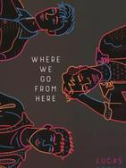 Where We Go.jpg