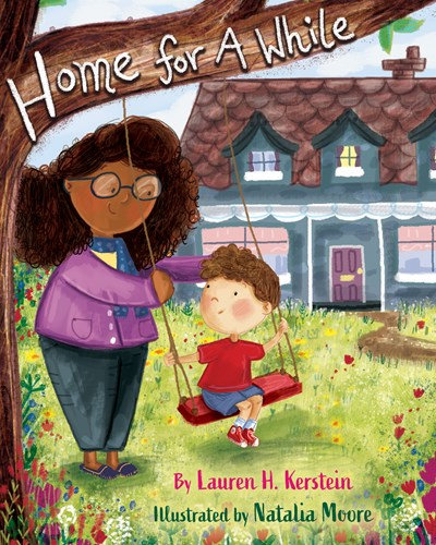 Home for A While by Lauren Kerstein & Natalia Moore