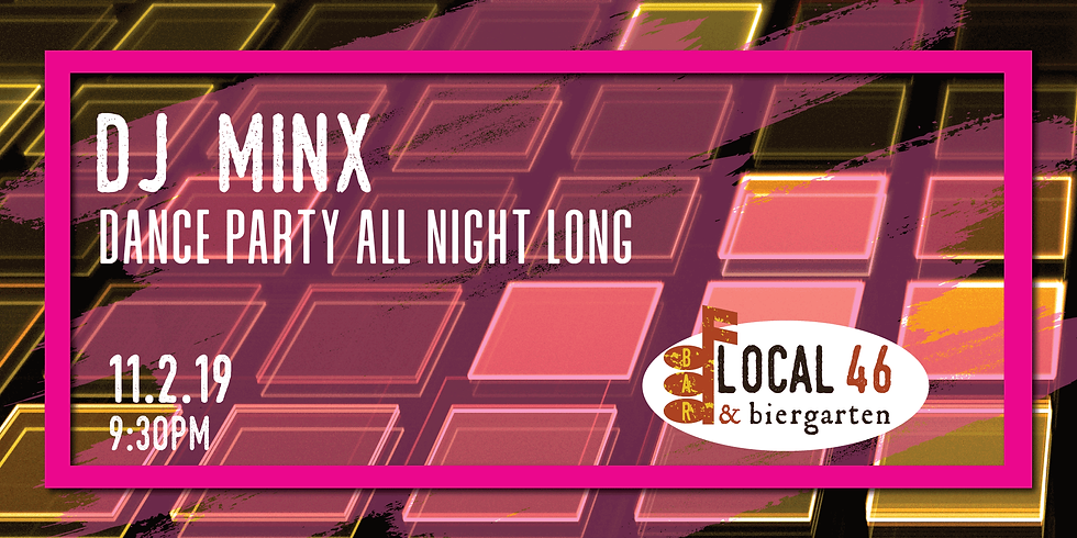 Live Music from DJ Minx at Local 46